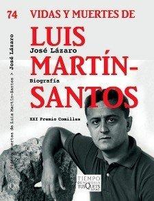 Vida y muertes de Luis Martín Santos