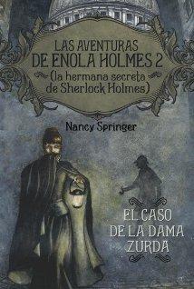 Enola Holmes 2. El caso de la dama zurda