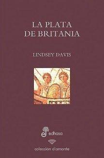 La plata de Britania, de Lindsay Davis