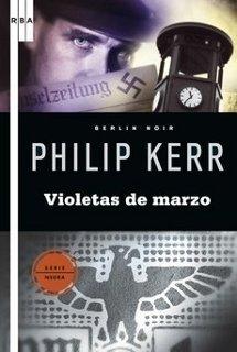 Violetas de Marzo, de Philip Kerr