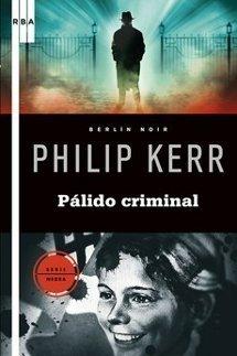 Pálido Criminal, de Philip Kerr