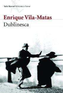 Dublinesca, de Enrique Vila-Matas