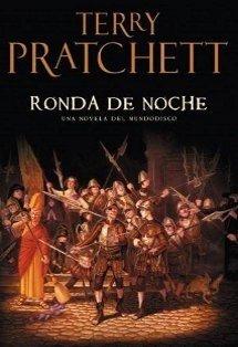 Ronda de noche, de Terry Pratchett