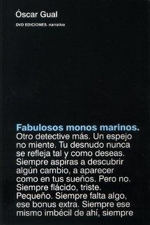 Fabulosos monos marinos, de Óscaar Gual