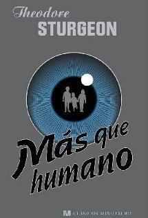 Más que humano, de Theodore Sturgeon
