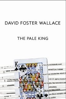 Foster Wallace, Pale King