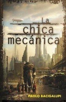 La chica mecánica de Paolo Bacigalupi