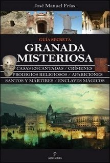 Granada y Fantasmas