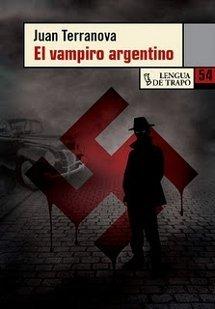 El vampiro argentino - Juan Terranova