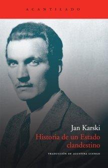 Historia de un estado clandestino - Jan Karski