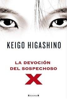 La devoción del sospechoso X - Keigo Higashino