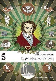Mis memorias, de Eugène-François Vidocq