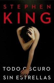 Todo oscuro, sin estrellas, Stephen King