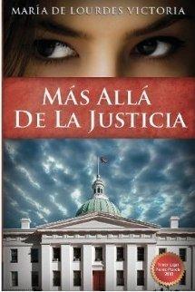 Más allá de la justicia - María de Lourdes Victoria