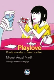 Playlove - Miguel Ángel Martín