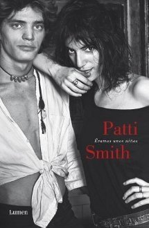 Patti Smith - �ramos unos ni�os