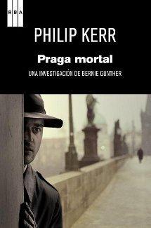 Praga mortal - Philip Kerr