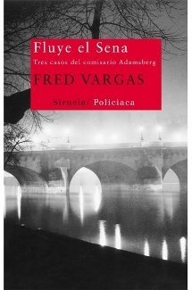 Fluye el Sena - Fred Vargas