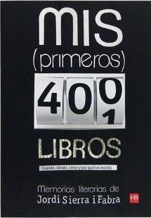 Mis (primeros) 400 libros, de Jordi Sierra i Fabra