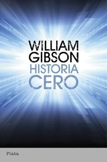 Historia Cero - William Gibson