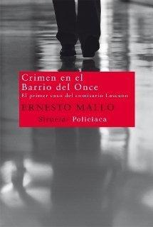 Crimen en el barrio del once - Ernesto Mallo