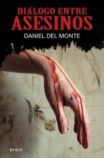 Diálogo entre asesinos, de Daniel del Monte