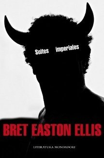 Suites Imperiales - Bret Easton Ellis