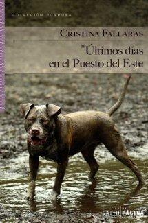 Últimos días en el puesto del Este - Cristina Fallarás
