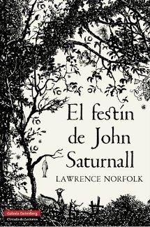 El festín de John Saturnall - Lawrence Norfolk