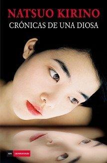 Crónicas de una diosa - Natsuo Kirino