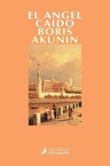 El ángel caído - Boris Akunin