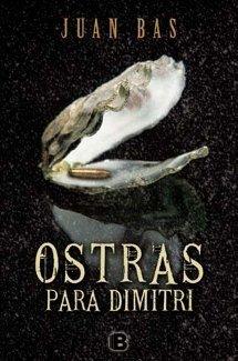 Ostras para Dimitri - Juan Bas