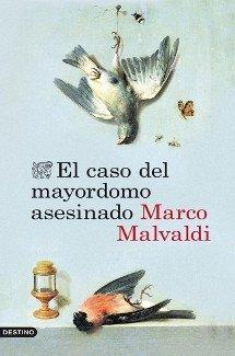 El caso del mayordomo asesinado - Marco Malvaldi