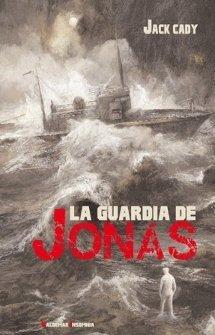 La guardia de Jonás, de Jack Cady