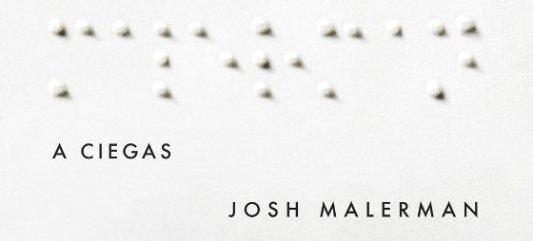 Portada del libro de Josh Malerman, A ciegas