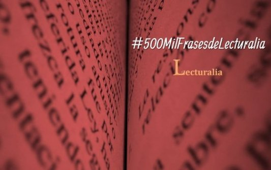 Promoción de las 500 000 frases de Lecturalia.