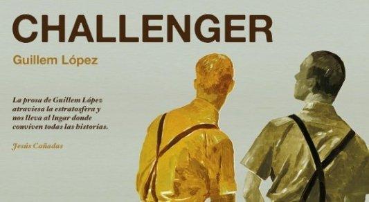 Portada de la novela Challenger, de Guillem López.