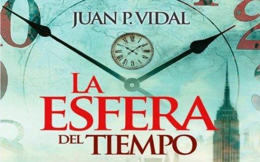 Portada del libro La esfera del tiempo de Juan P. Vidal
