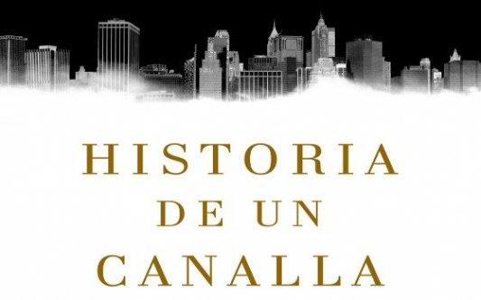 Detalle de la portada del libro Historia de un canalla de Julia Navarro.
