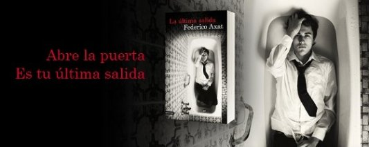 Imagen promocional del libro La última salida de Federico Axat.