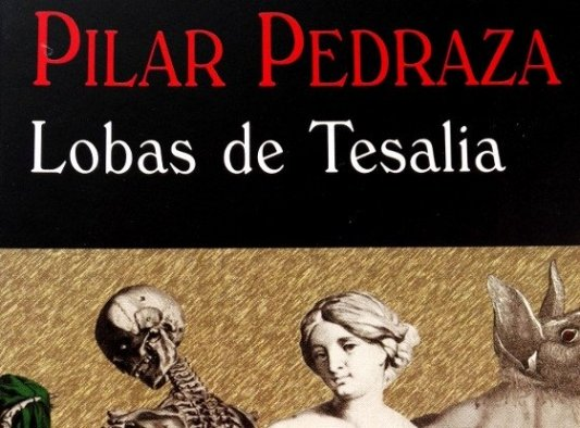 Detalle de la portada de Lobas de Tesalia, de Pilar Pedraza.