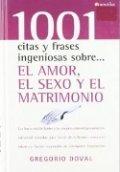 1001 citas y frases ingeniosas sobre el amor, el sexo y el matrimonio