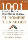 1001 citas y frases ingeniosas sobre el hombre y la mujer