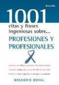 1001 citas y frases ingeniosas sobre profesiones y profesionales