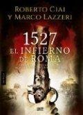 1527. El infierno de Roma