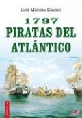 1797. Piratas del Atlántico