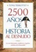 2500 años de historia al desnudo