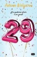 29 ¿Y si puedieras volver a ser joven?