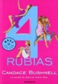 4 rubias