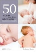 50 cosas que debes saber sobre un recién nacido